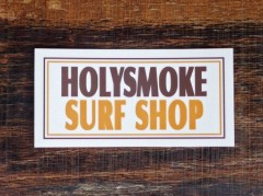 HOLY SMOKE SURF SHOP STICKER